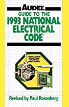 Guide to the 1993 NEC (AUDEL GUIDE TO THE NATIONAL ELECTRICAL CODE)