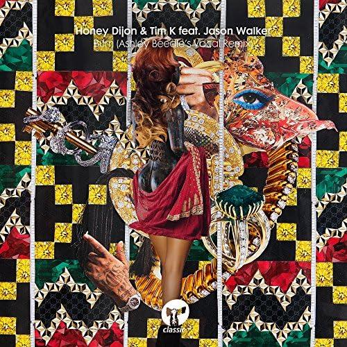 Honey Dijon & Tim K feat. Jason Walker