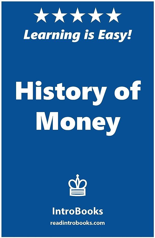 どうやって暴力スキャンHistory of Money (English Edition)