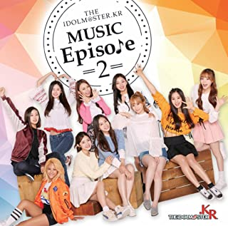 THE IDOLM@STER.KR MUSIC Episode2