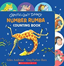 Giraffes Can't Dance: Number Rumba Counting Book