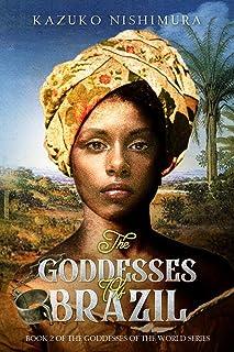 The Goddesses of Brazil