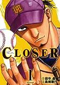 CLOSER~クローザー~(1) (ニチブンコミックス)