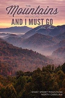 Great Smoky Mountains, North Carolina - John Muir - The Mountains are Calling - Sunset (9x12 Art Print, Wall Decor Travel ...