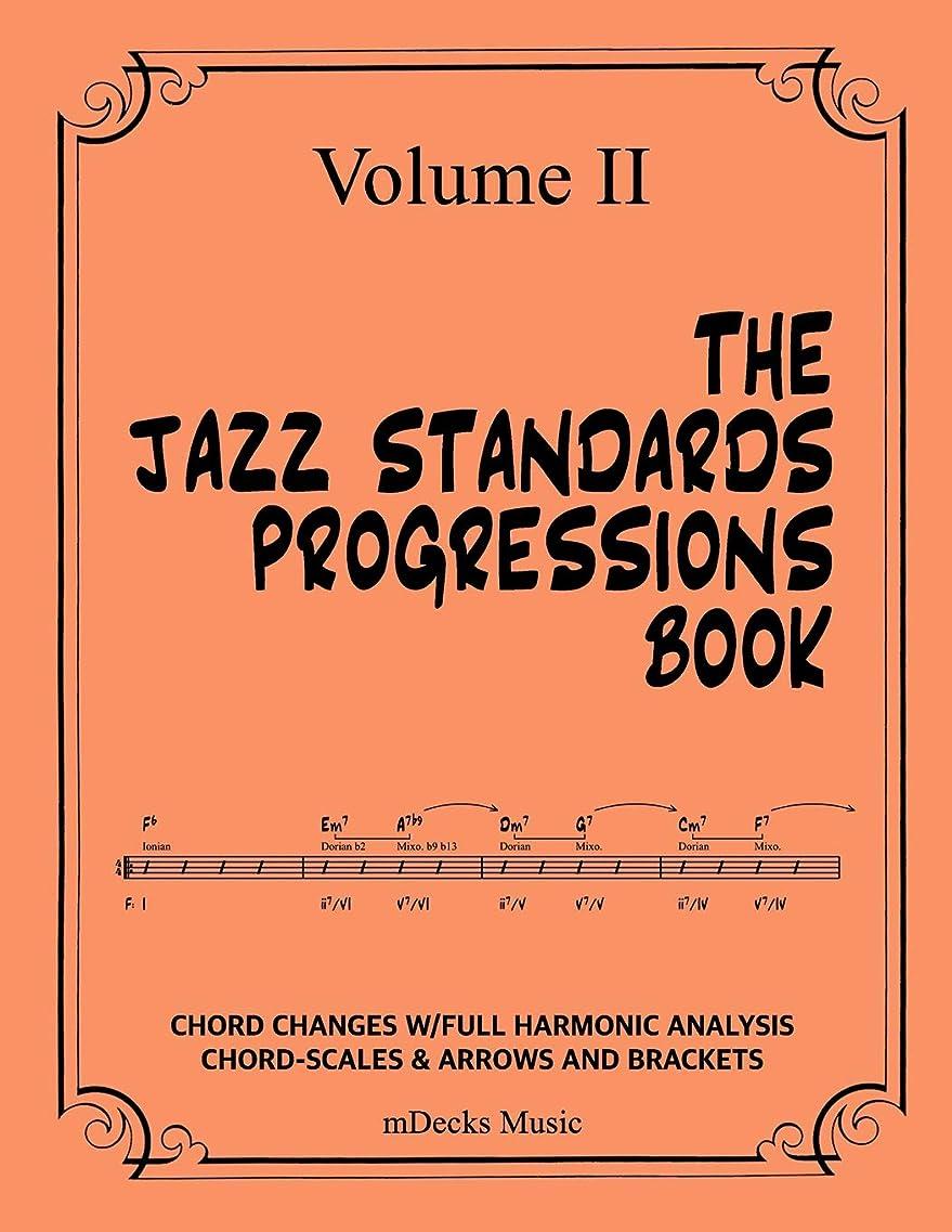 モチーフ上記の頭と肩思慮のないThe Jazz Standards Progressions Book Vol. II: Chord Changes with Full Harmonic Analysis, Chord-Scales and Arrows & Bracket Analysis