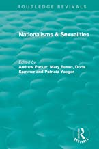 Nationalisms & Sexualities (Routledge Revivals)