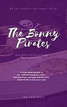 The Bonny Pirates: An SAT Vocabulary Smart Novel