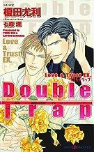 Double Trap Love&Trust EX. 【イラスト付】 (SHY NOVELS)