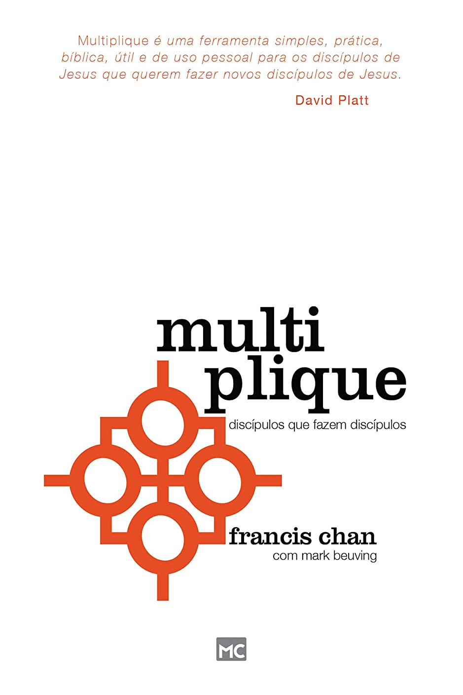 放棄団結する経由でMultiplique: Discípulos que fazem discípulos (Portuguese Edition)