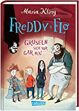 Freddy und Flo gruseln sich vor gar nix!: Eine lustige Gruselgeschichte für Kinder ab 8 Jahren