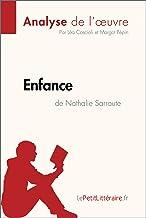 Enfance de Nathalie Sarraute (Analyse de l'oeuvre): Comprendre la littérature avec lePetitLittéraire.fr (Fiche de lecture) (French Edition)