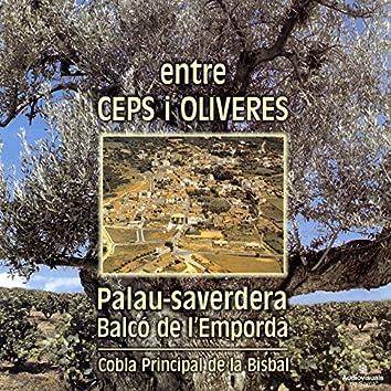 Entre Ceps i Oliveres. Palau-Saverdera. Balcó de l'Empordà