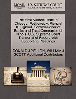 The First National Bank of Chicago, Petitioner, v. Richard K. Lignoul, Commissioner of Banks and Trust Companies of Illinois. U.S. Supreme Court Transcript of Record with Supporting Pleadings