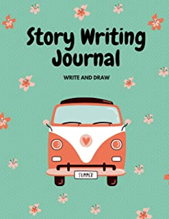 Write and Draw Journal: 140 Page Story Writing Notebook for Children, 8.5 X 11 with Dotted Thirds and Frame for Illustrating.
