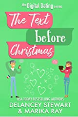 The Text Before Christmas (Digital Dating Book 5) Kindle Edition