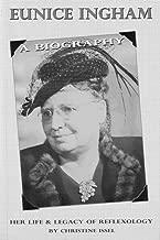 Eunice Ingham: A Biography