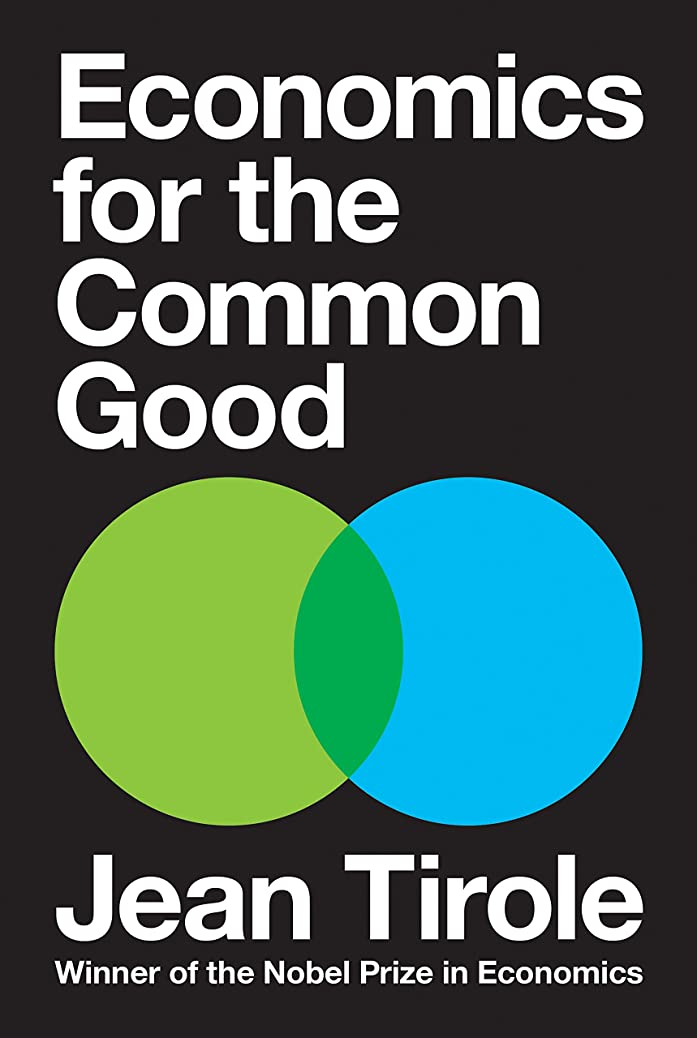 枠化学者着替えるEconomics for the Common Good (English Edition)