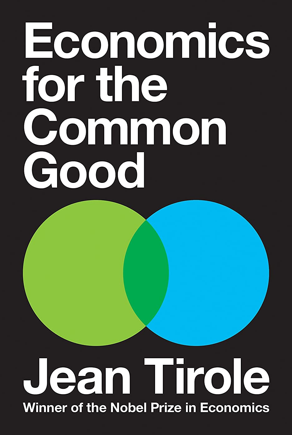 選ぶ利得ギャロップEconomics for the Common Good (English Edition)