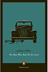 The Man Who Had All the Luck (Penguin Plays) Kindle Edition