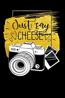 just say cheese: photography vintage camera for photographer gift Funny Lined Notebook / Diary / Journal To Write In 6