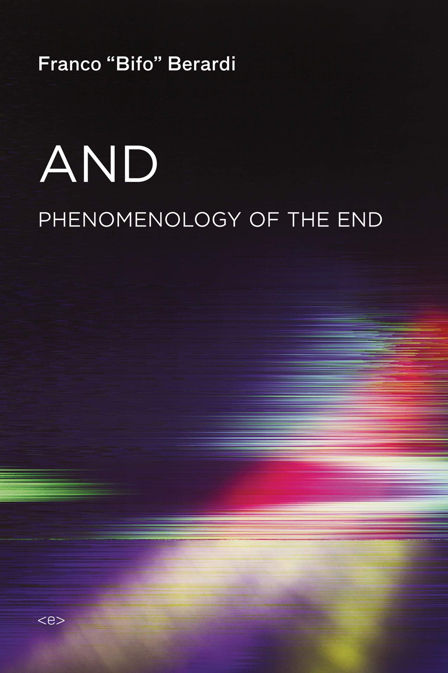 Image OfAnd: Phenomenology Of The End
