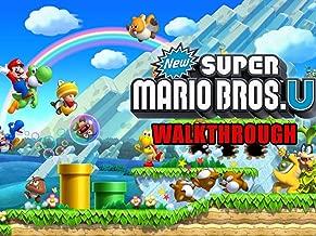 Clip: New Super Mario Bros. U Walkthrough