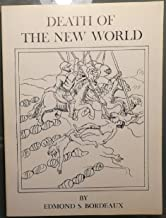 Death of the new world: With two hundred early sixteenth century native drawings