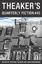 Theaker's Quarterly Fiction #45
