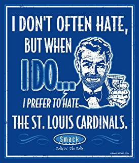 Smack Apparel Kansas City Royals Fans. I Prefer to Hate The St. Louis Cardinals 12'' X 14'' Metal Man Cave Sign