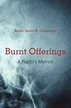 Burnt Offerings: A Rabbi's Memoir
