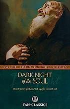 The Dark Night of the Soul (Tan Classics)
