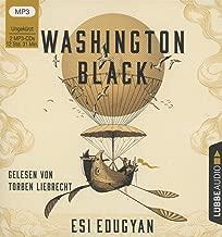 Washington Black: . Ungekürzt.