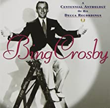 A Centennial Anthology Of His Decca Recordings [2 CD]