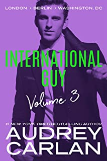 International Guy: London, Berlin, Washington, DC (International Guy Volumes Book 3)