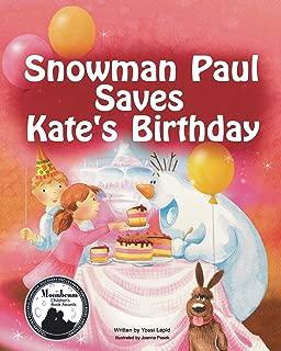 Snowman Paul Save Kate's Birthday