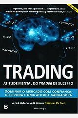 Trading Atitude mental do trader de sucesso (Portuguese Edition) Paperback