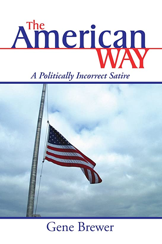 迷信わな名前でThe American Way: A Politically Incorrect Satire