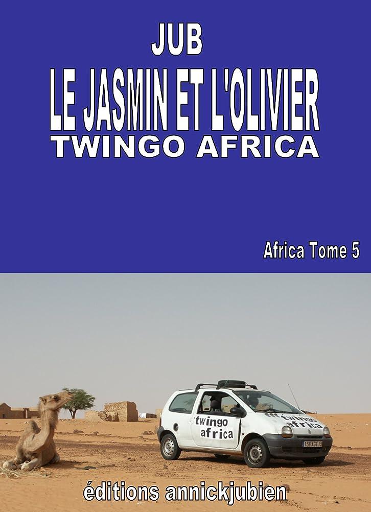 メディカルパラナ川雇用LE JASMIN ET L'OLIVIER: TWINGO AFRICA (French Edition)