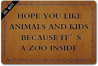 ZSL Funny Welcome Mat Indoor Doormat Hope You Like Animals and Kids Because It's A Zoo Inside Door Mat Personalized Anti-Slip Doormat Non-Woven Fabric Floor Mat Indoor Entrance Rug (23.6 X 15.7 in)
