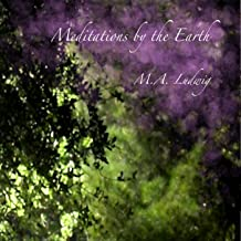 Meditations By the Earth