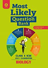 Most Likely Question Bank for Biology: ICSE Class 10 for 2021 Examination