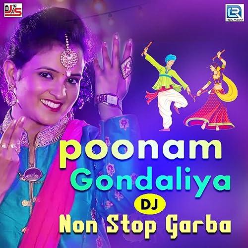 DJ Nonstop Garba by Poonam Gondaliya on Amazon Music - Amazon com
