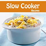 350+ Slow Cooker Recipes