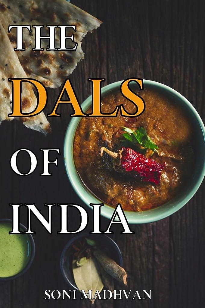 ピストル芝生靴下Healthy Recipes: THE DALS OF INDIA: Simple and Healthy Dal (Lentils/Grains) Recipes For Weight loss, High in Proteins and Fibers for a Healthy Gut (The Great Indian Cooking Book 2) (English Edition)