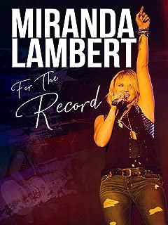 Miranda Lambert: For The Record
