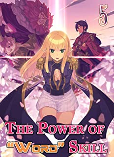 "The power of ""Word"" Skill: Adventure Manga Vol 5"