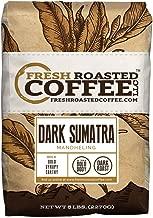 Fresh Roasted Coffee LLC, Dark Sumatra Mandheling Coffee, Dark Roast, X-tra Bold, Whole Bean, 5 Pound Bag
