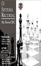 O Sistema Recursal no Novo CPC