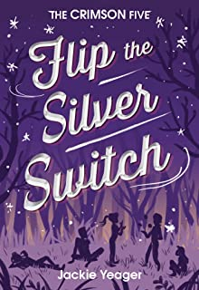 Flip the Silver Switch (The Crimson Five Book 2) (English Edition)