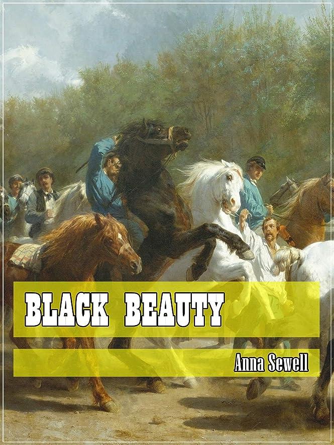才能ストライド通訳Black Beauty (Classic Literary) (Original and Unabridged Content) (ANNOTATED) (English Edition)